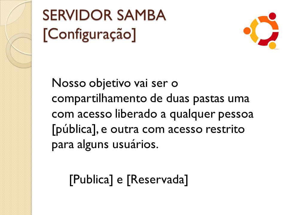 SERVIDOR SAMBA [Configuração]